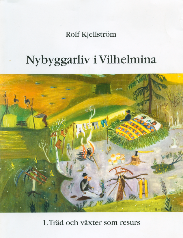 Nybyggarliv i Vilhelmina av Rolf Kjellström